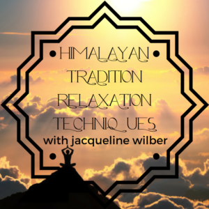 Himalayan Tradition Relaxations – Full Album
