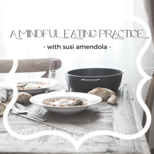 A Mindful Eating Practice
